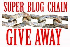 Super Blog Chain Give Away – Last Chance to Enter!